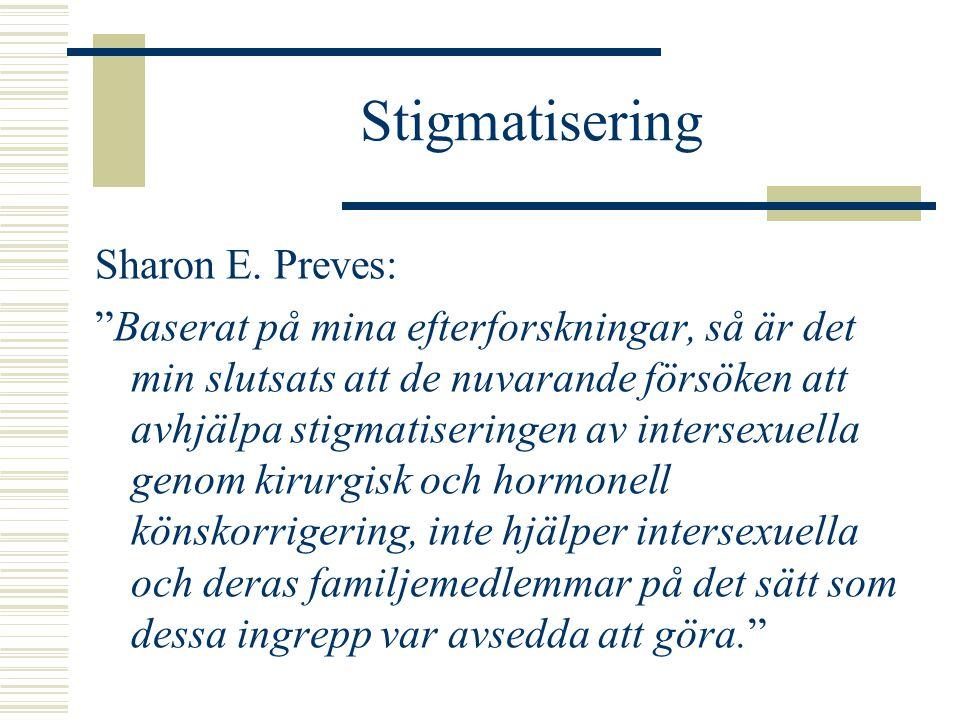 Stigmatisering Sharon E. Preves: