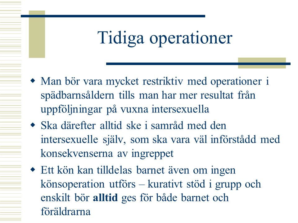 Tidiga operationer