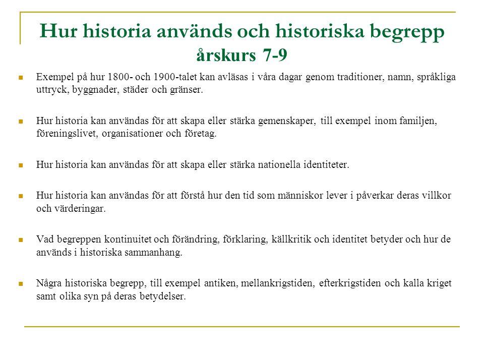 Hur historia används och historiska begrepp årskurs 7-9