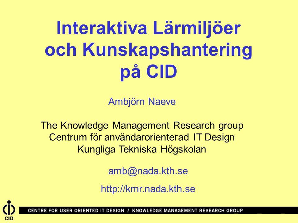och Kunskapshantering på CID