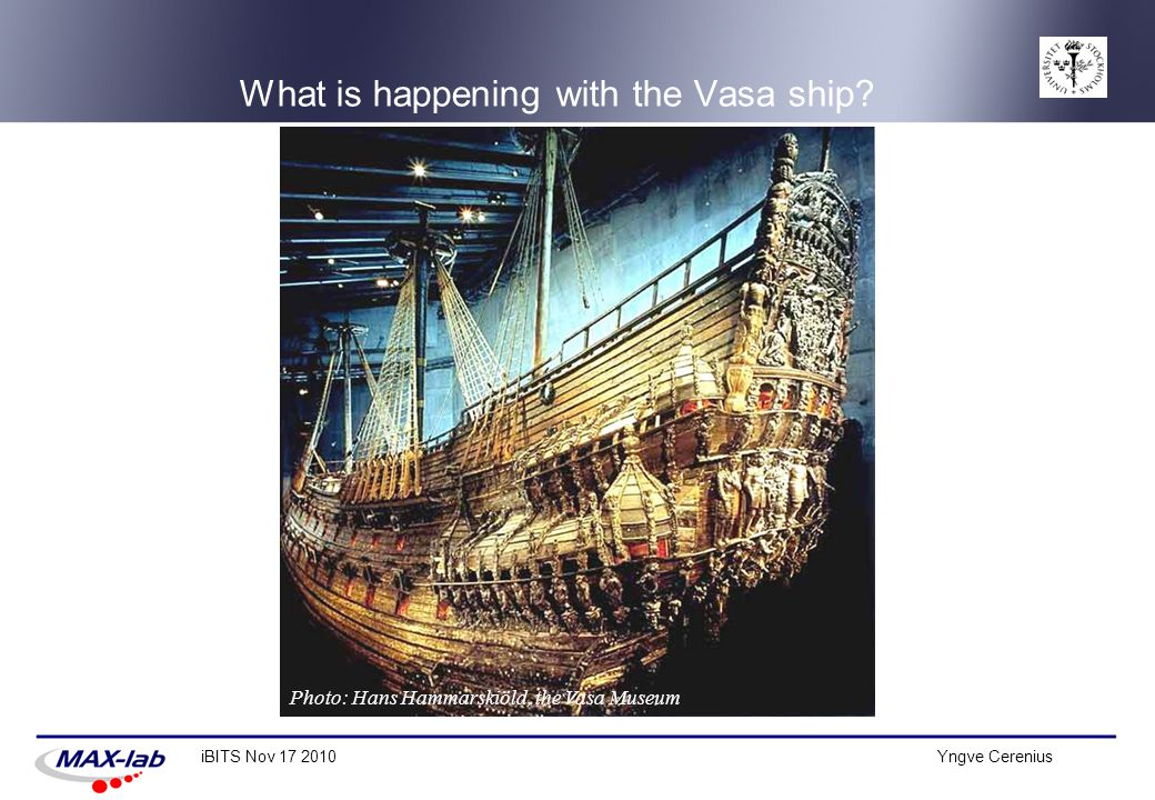 What is happening with the Vasa ship