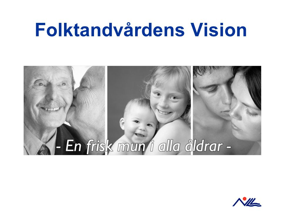 Folktandvårdens Vision