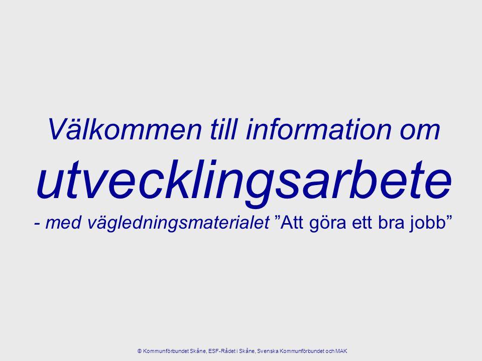 Välkommen till information om utvecklingsarbete