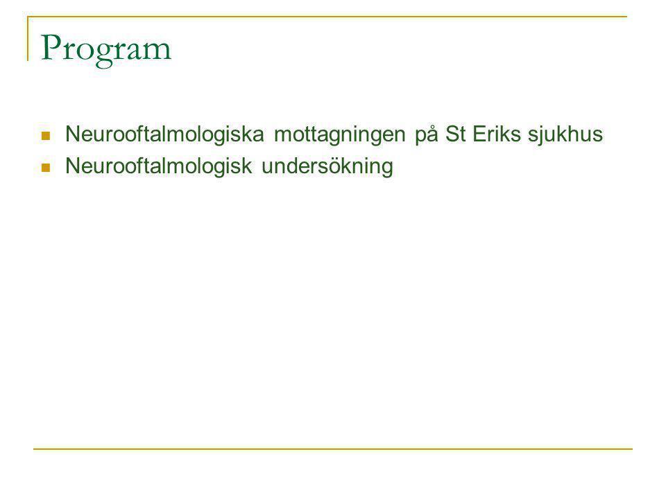 Program Neurooftalmologiska mottagningen på St Eriks sjukhus