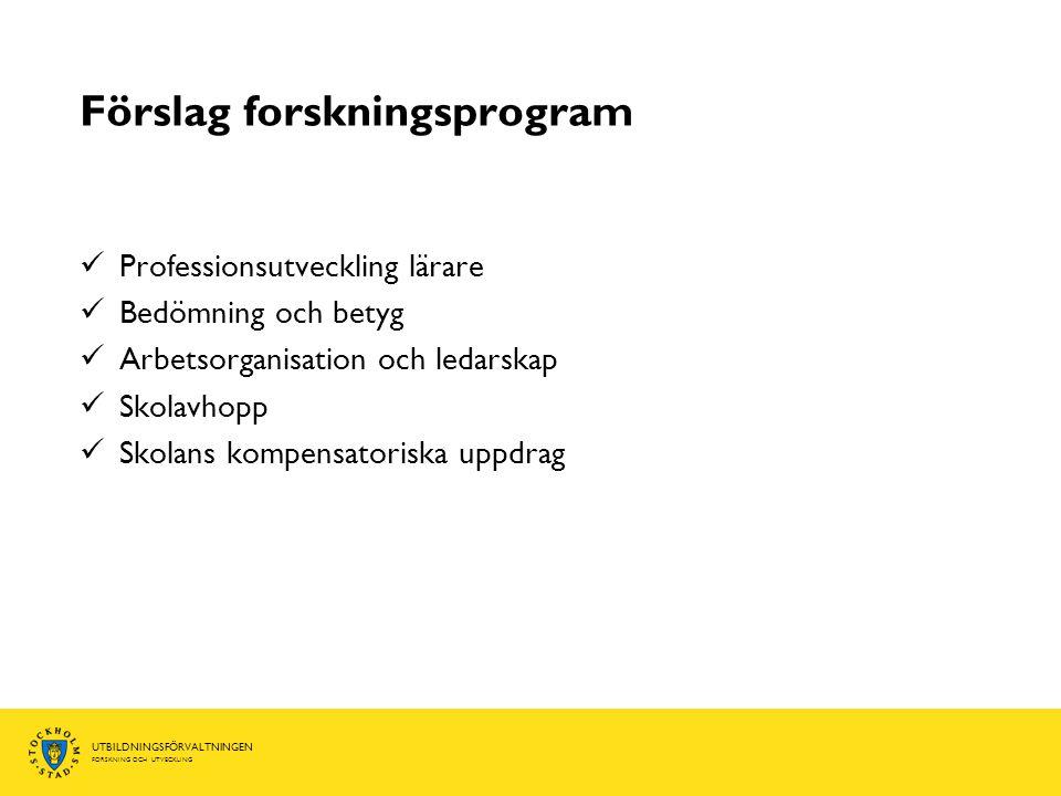 Förslag forskningsprogram