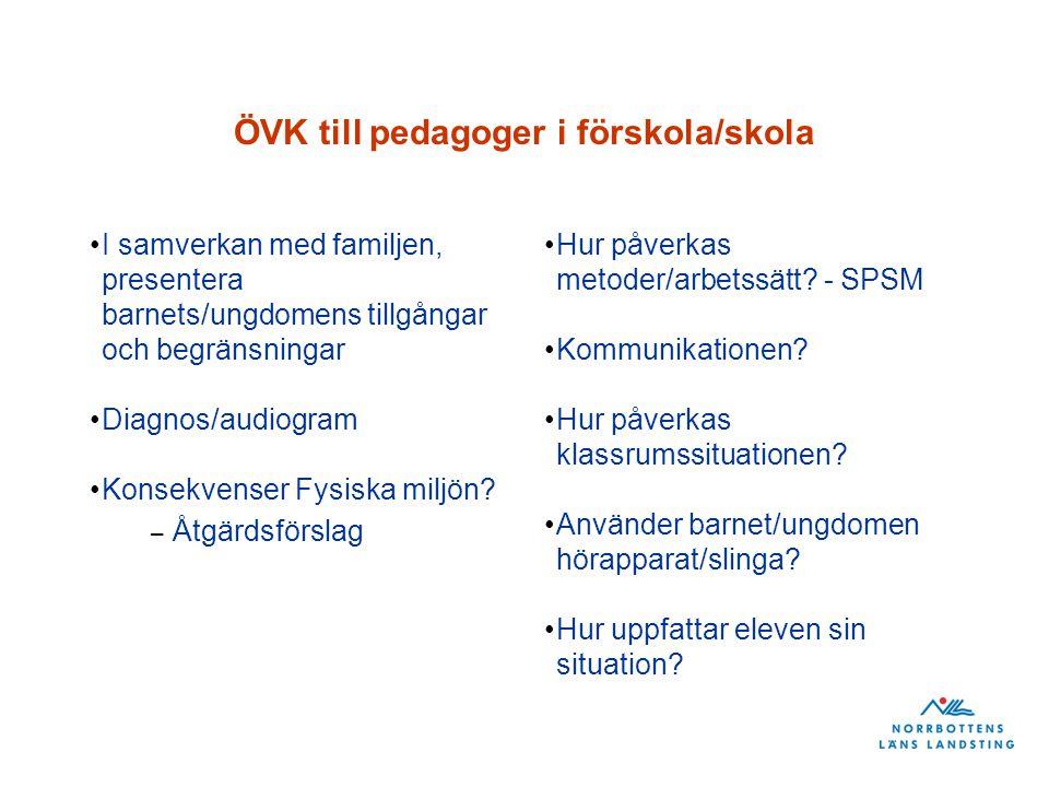 ÖVK till pedagoger i förskola/skola