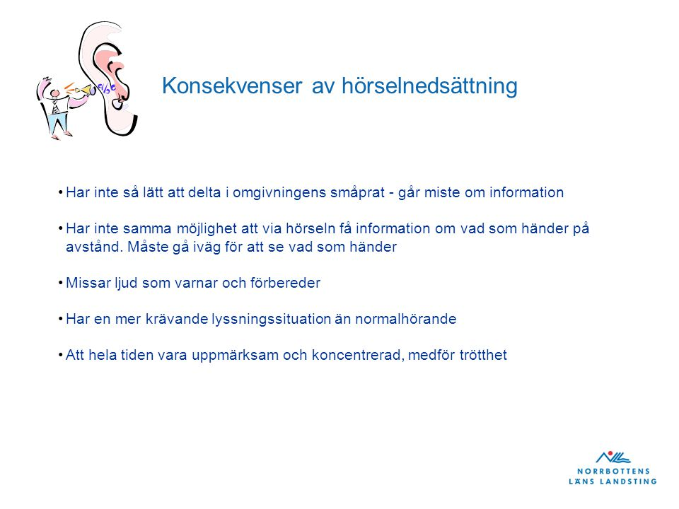 Konsekvenser av hörselnedsättning