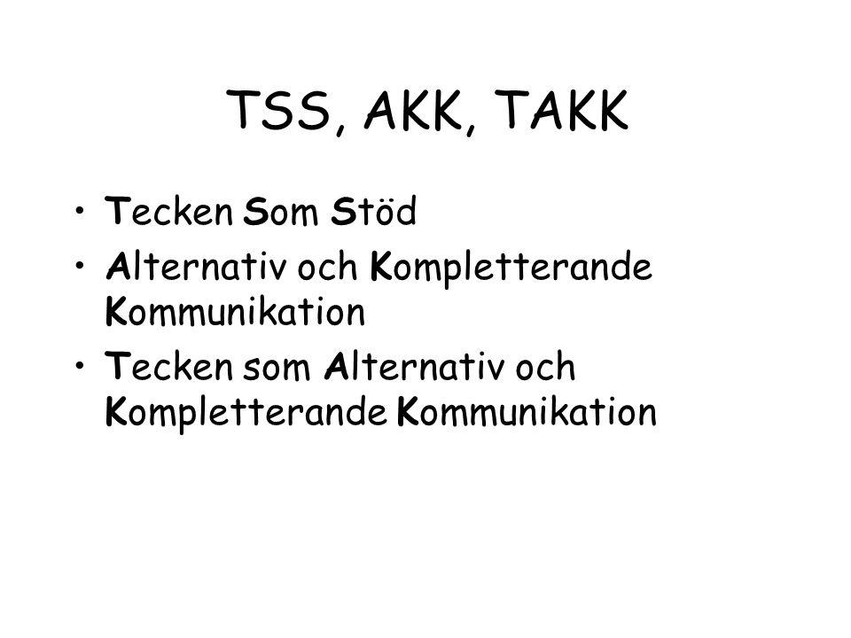 TSS, AKK, TAKK Tecken Som Stöd