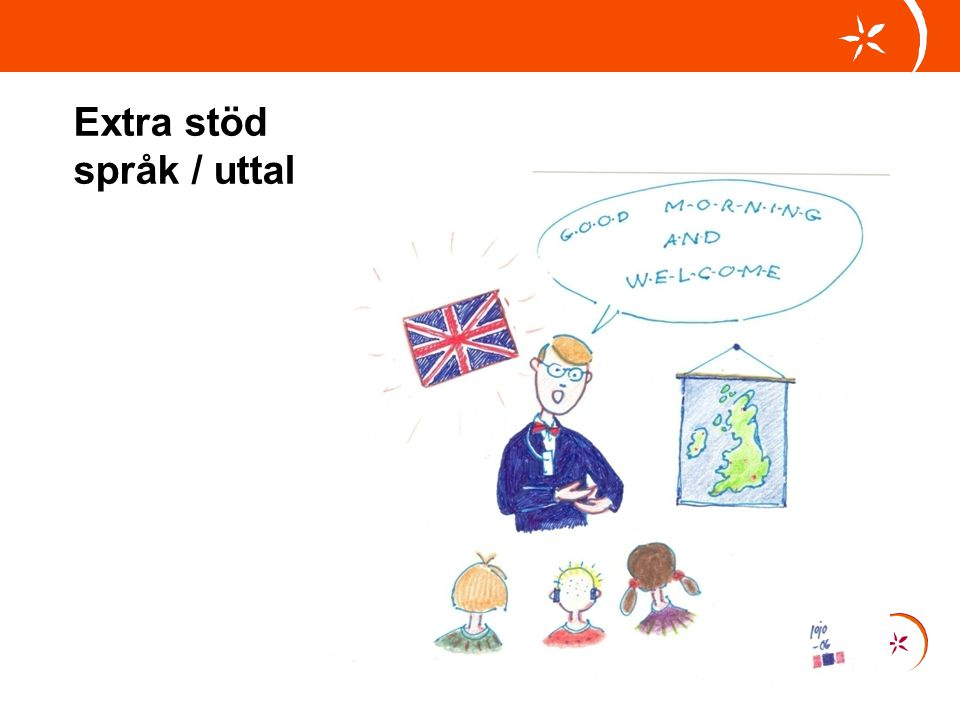 Extra stöd språk / uttal