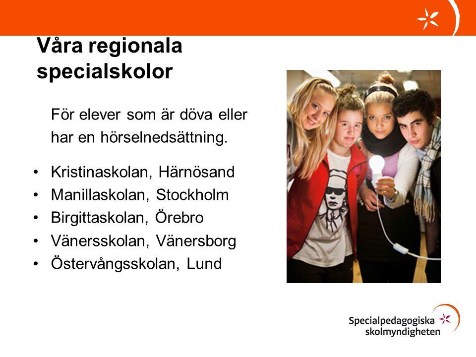 Våra regionala specialskolor