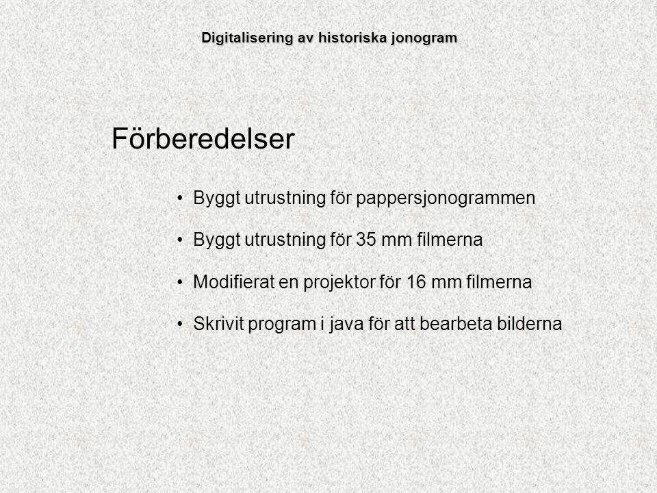 Digitalisering av historiska jonogram