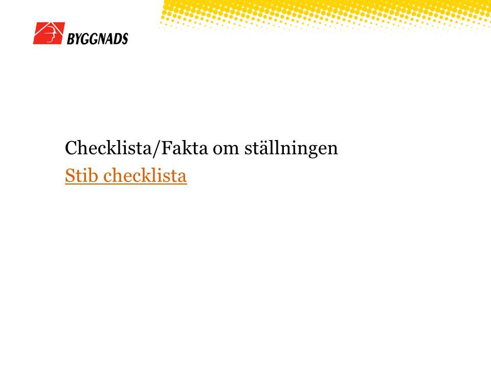 Checklista/Fakta om ställningen