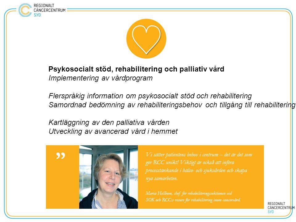 Psykosocialt stöd, rehabilitering och palliativ vård