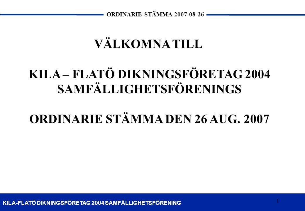 KILA – FLATÖ DIKNINGSFÖRETAG 2004 SAMFÄLLIGHETSFÖRENINGS