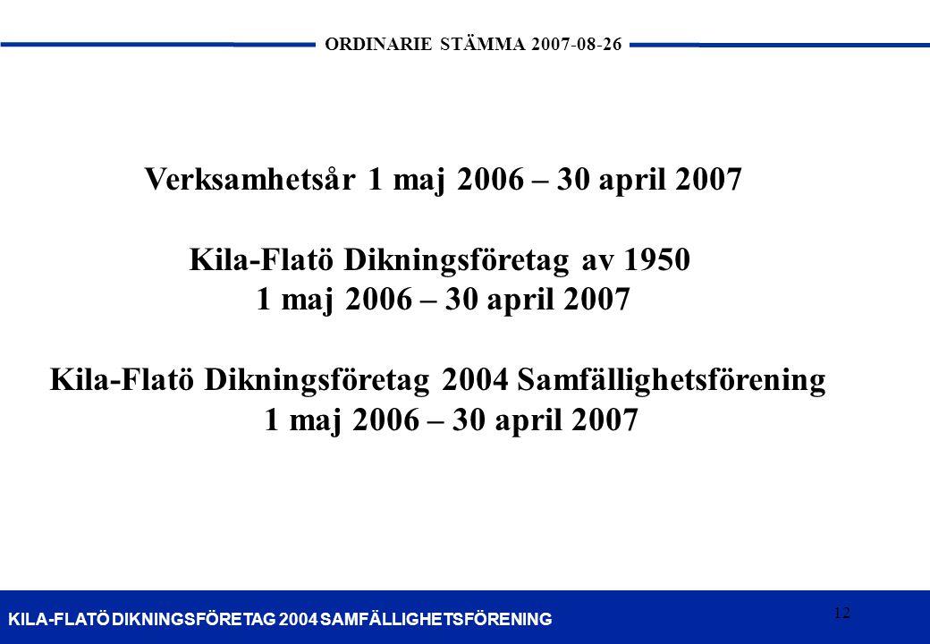 Verksamhetsår 1 maj 2006 – 30 april 2007