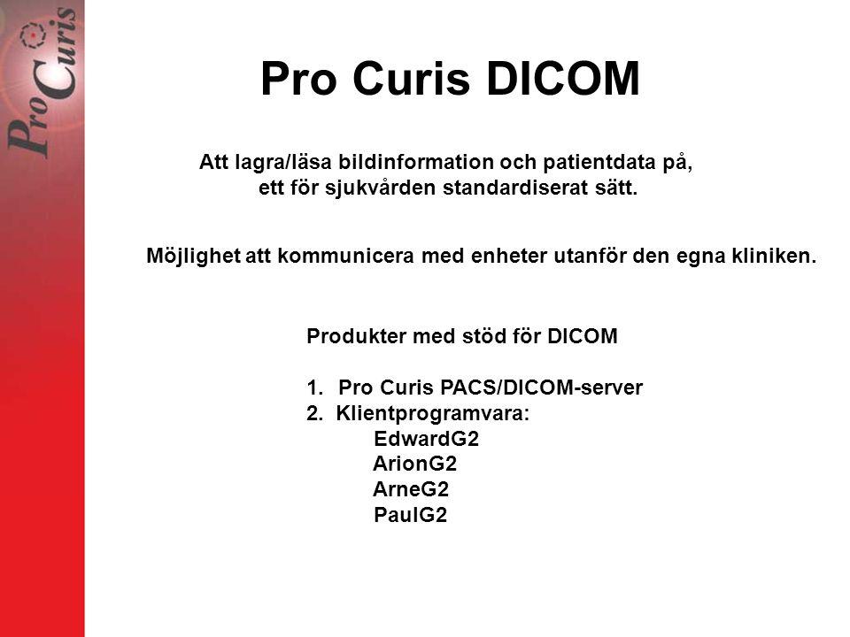 Pro Curis DICOM Att lagra/läsa bildinformation och patientdata på,