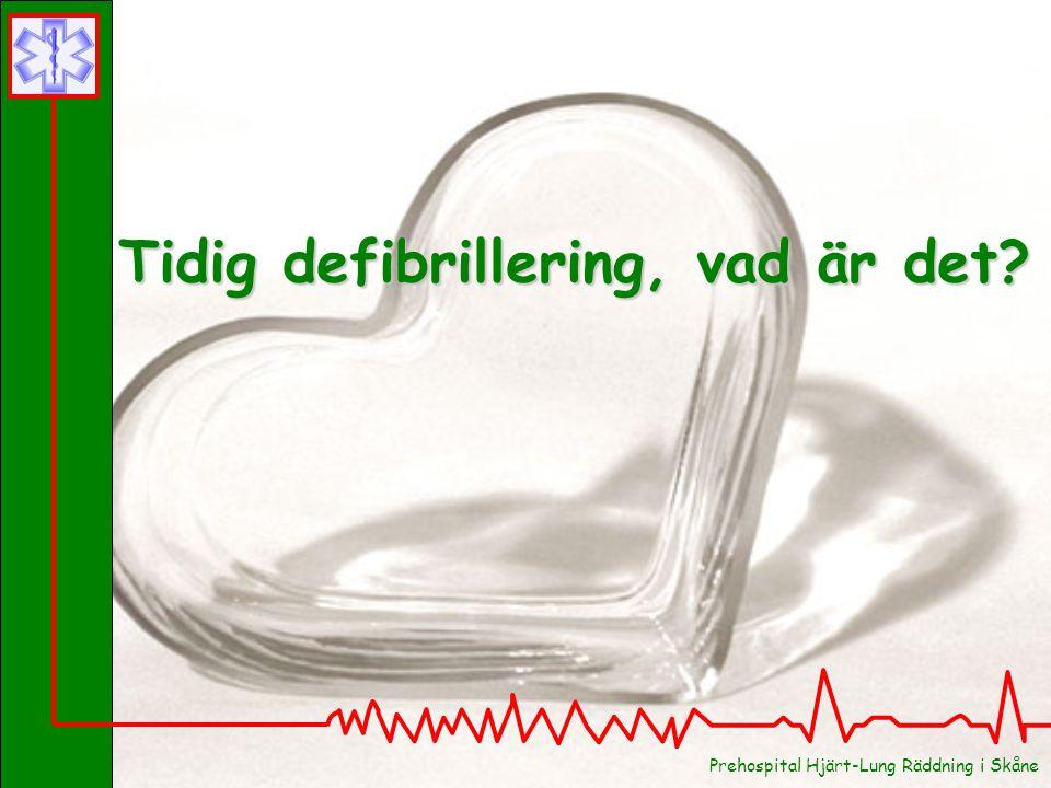 Tidig defibrillering, vad är det