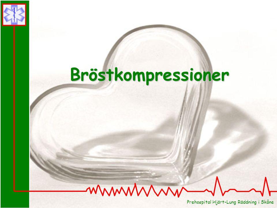 Bröstkompressioner Prehospital Hjärt-Lung Räddning i Skåne