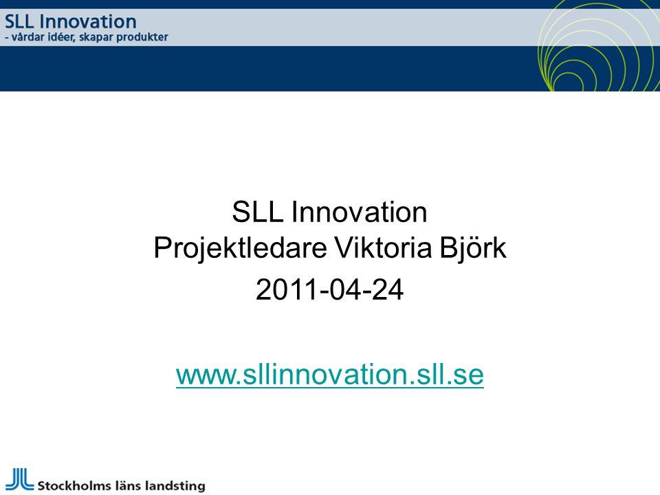 SLL Innovation Projektledare Viktoria Björk