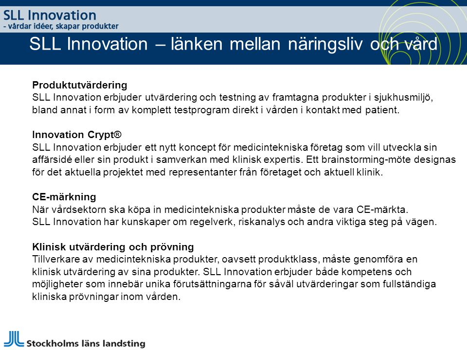 SLL Innovation – länken mellan näringsliv och vård