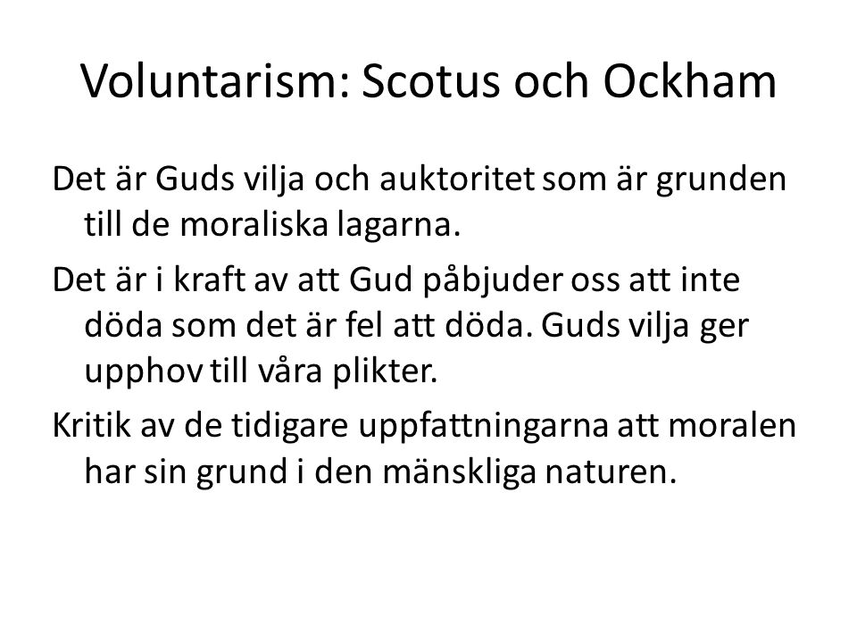 Voluntarism: Scotus och Ockham