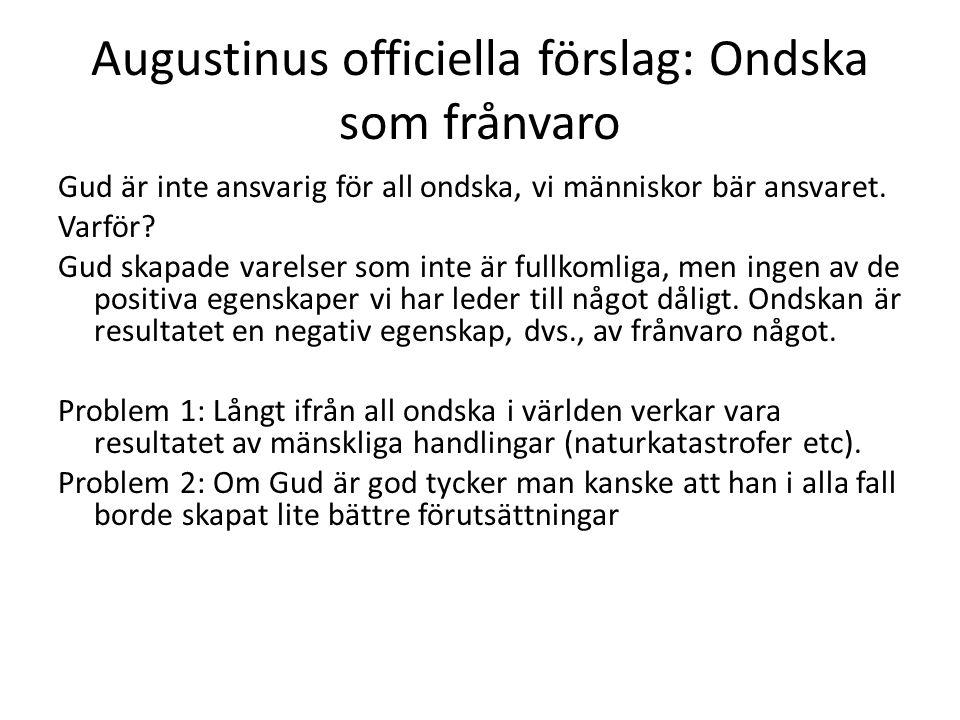 Augustinus officiella förslag: Ondska som frånvaro