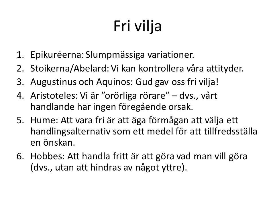 Fri vilja Epikuréerna: Slumpmässiga variationer.