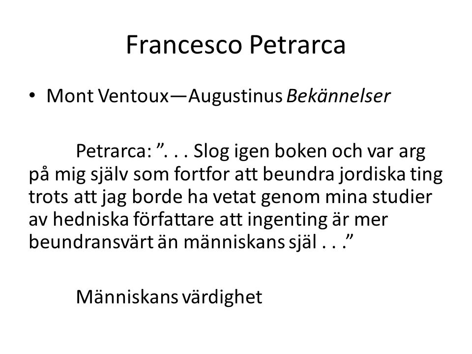 Francesco Petrarca Mont Ventoux—Augustinus Bekännelser