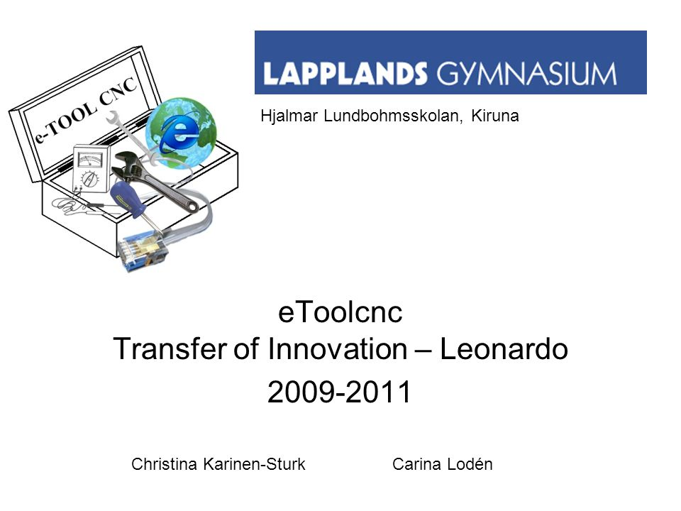 eToolcnc Transfer of Innovation – Leonardo 2009-2011