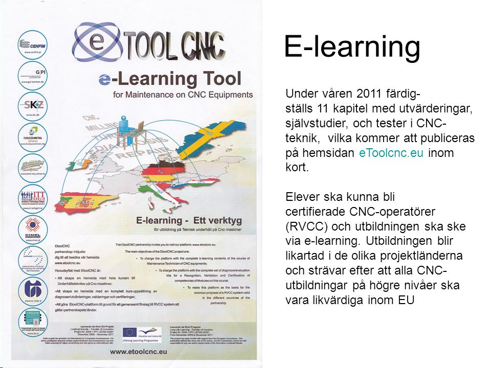 E-learning Under våren 2011 färdig-