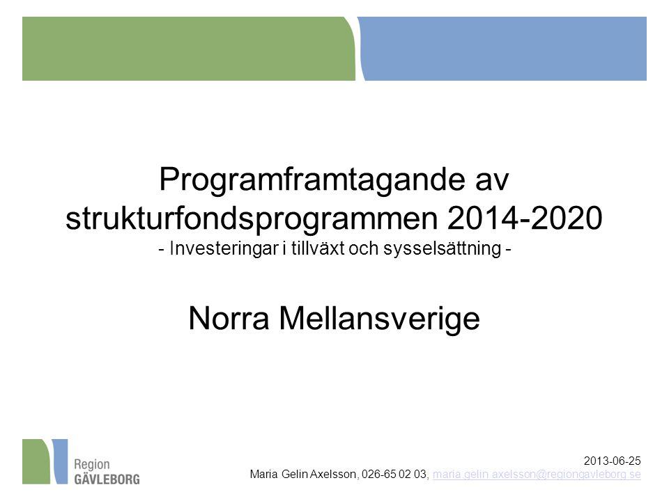Programframtagande av strukturfondsprogrammen 2014-2020 - Investeringar i tillväxt och sysselsättning - Norra Mellansverige