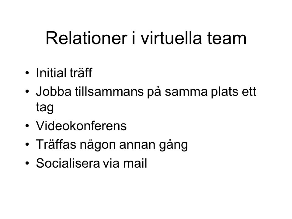 Relationer i virtuella team