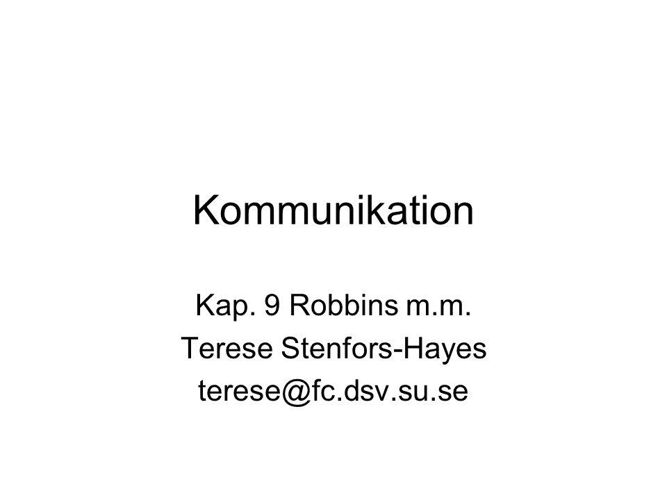 Kap. 9 Robbins m.m. Terese Stenfors-Hayes terese@fc.dsv.su.se