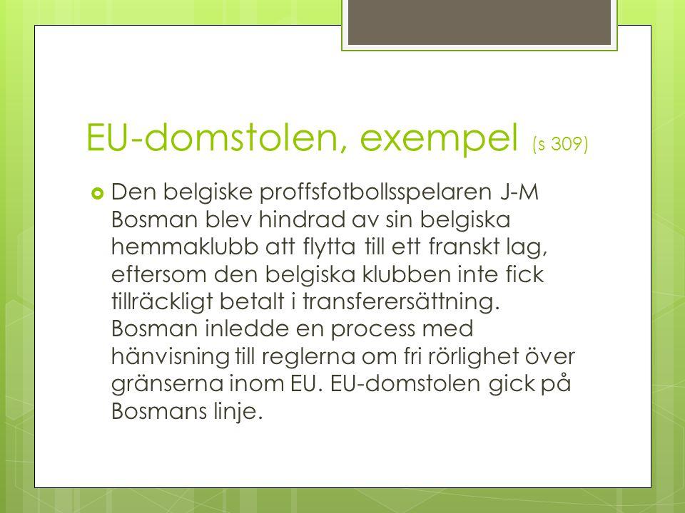 EU-domstolen, exempel (s 309)
