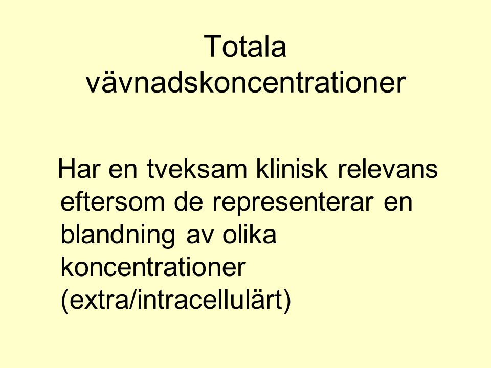 Totala vävnadskoncentrationer