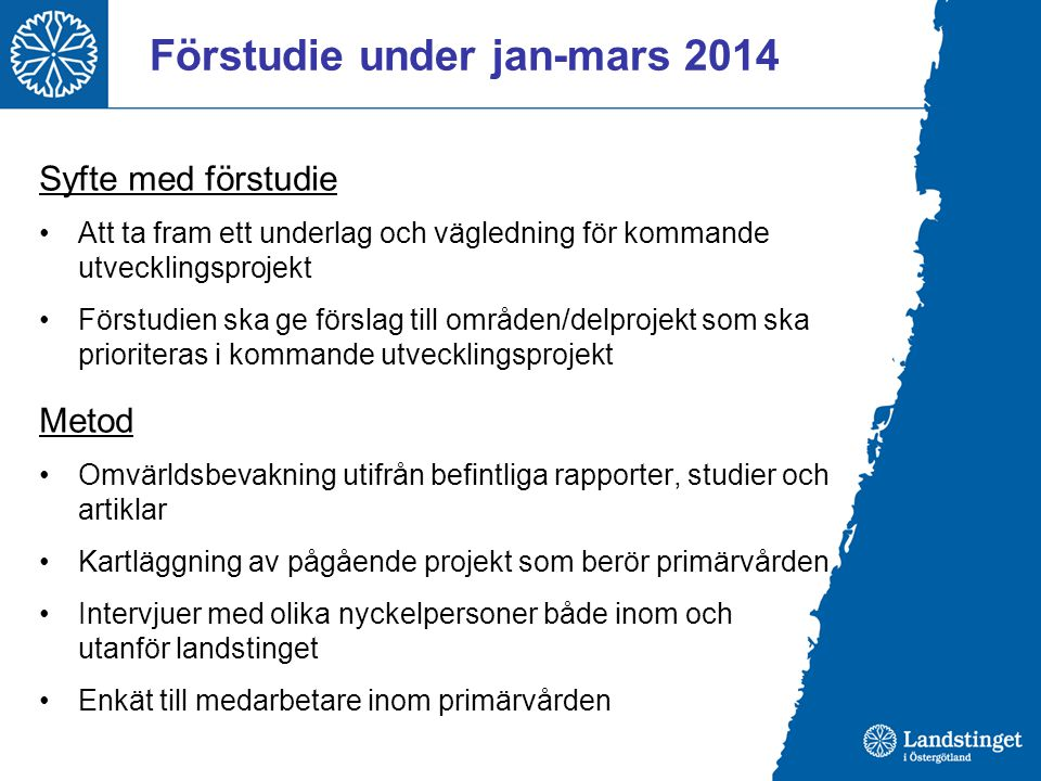 Förstudie under jan-mars 2014