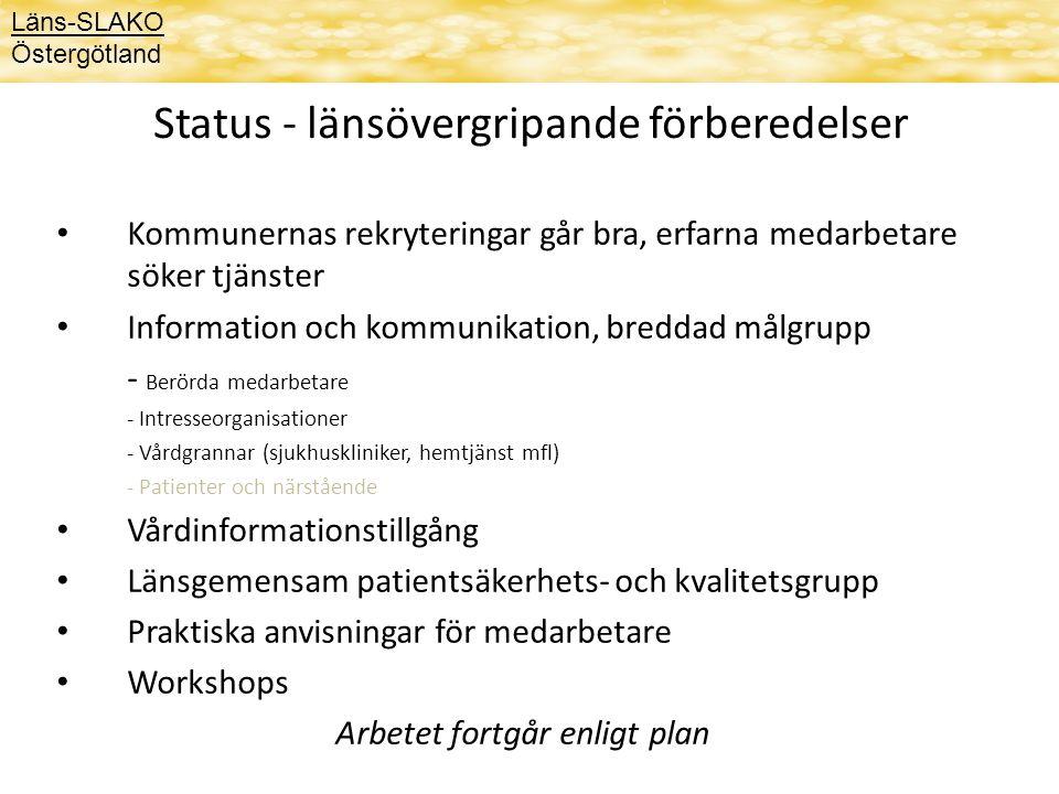 Status - länsövergripande förberedelser