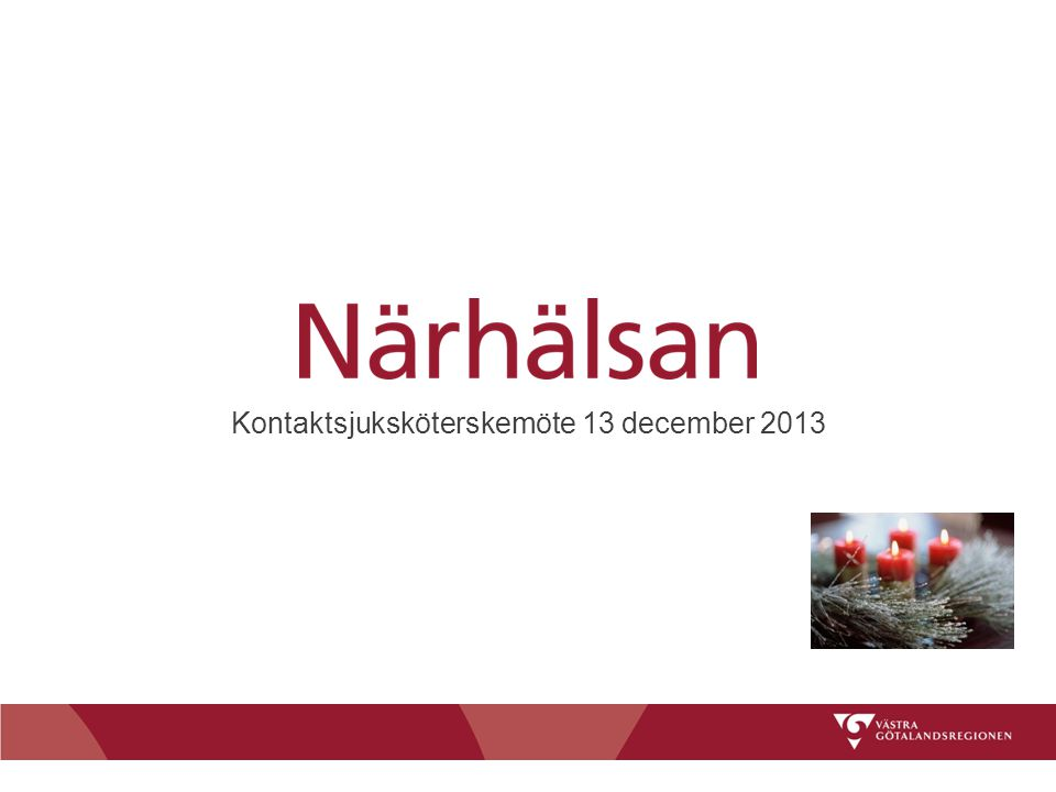 Kontaktsjuksköterskemöte 13 december 2013