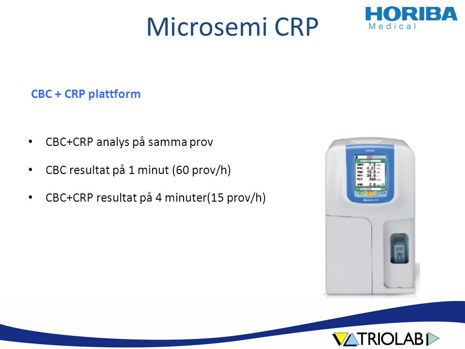 Microsemi CRP CBC + CRP plattform CBC+CRP analys på samma prov