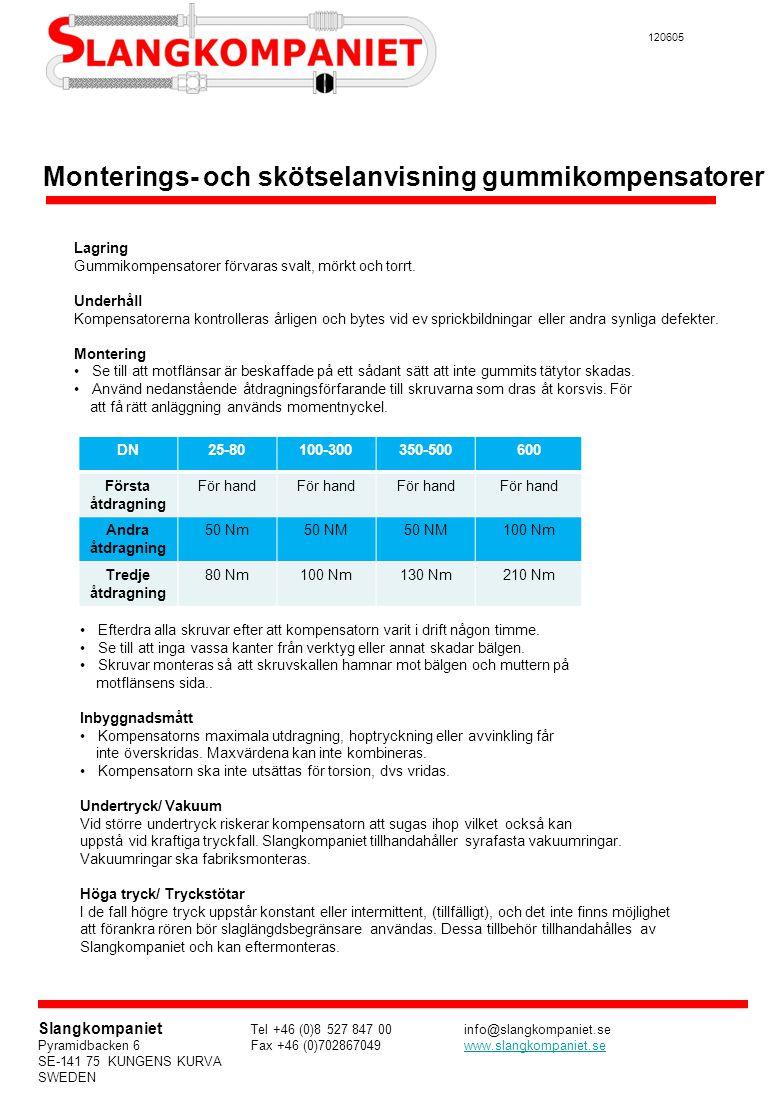 Monterings- och skötselanvisning gummikompensatorer