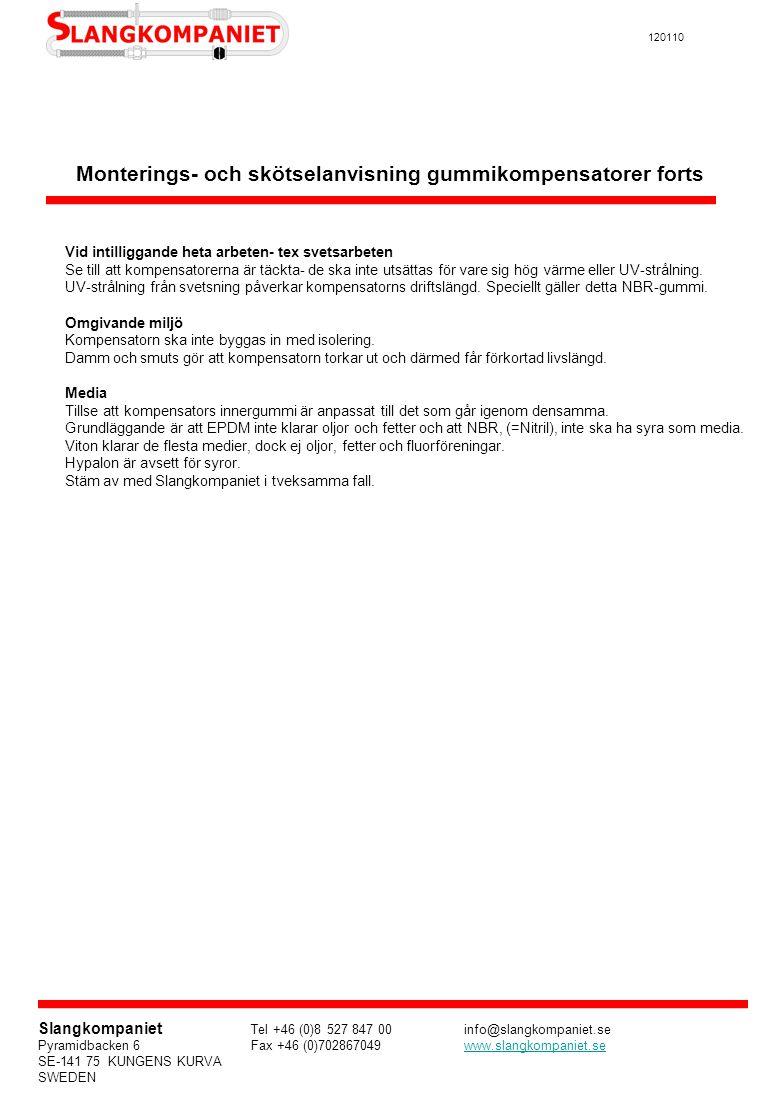 Monterings- och skötselanvisning gummikompensatorer forts