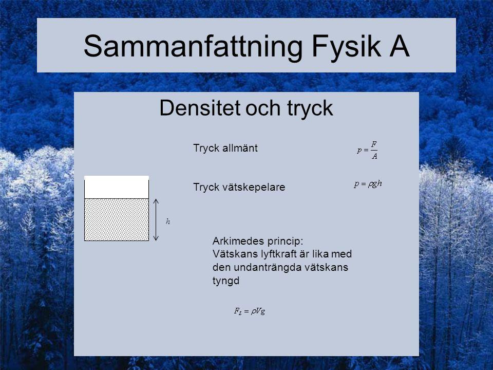 Sammanfattning Fysik A