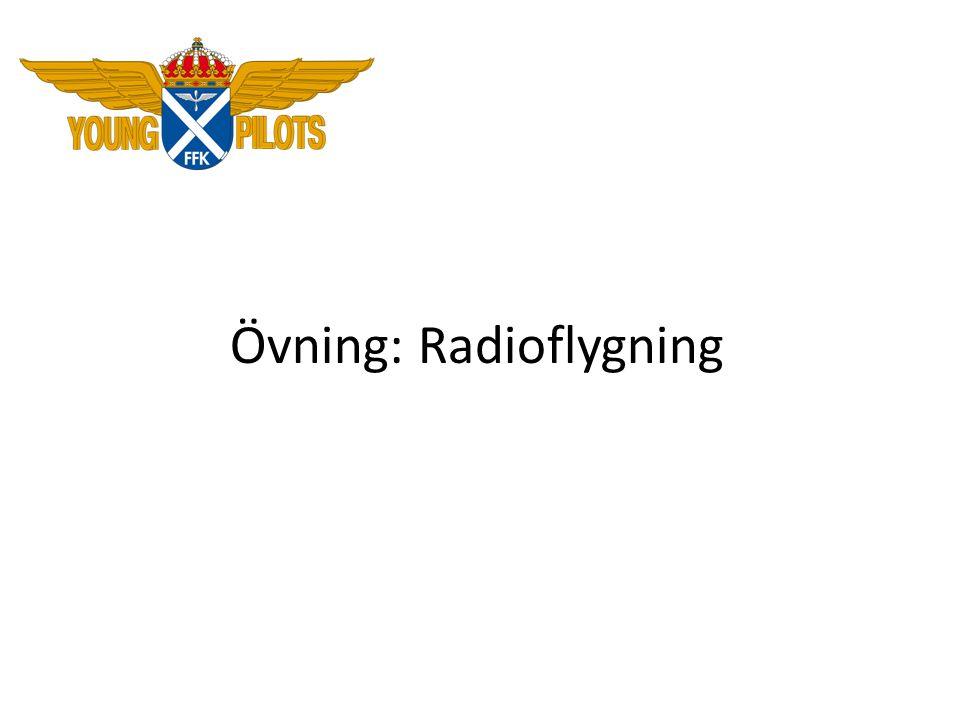 Övning: Radioflygning