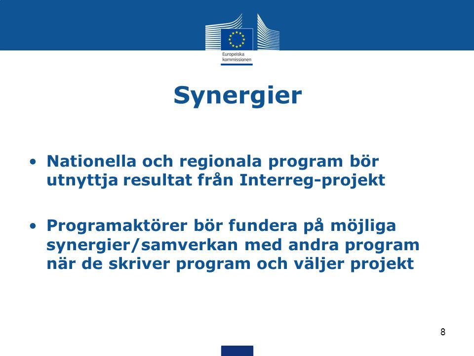 Synergier Nationella och regionala program bör utnyttja resultat från Interreg-projekt.