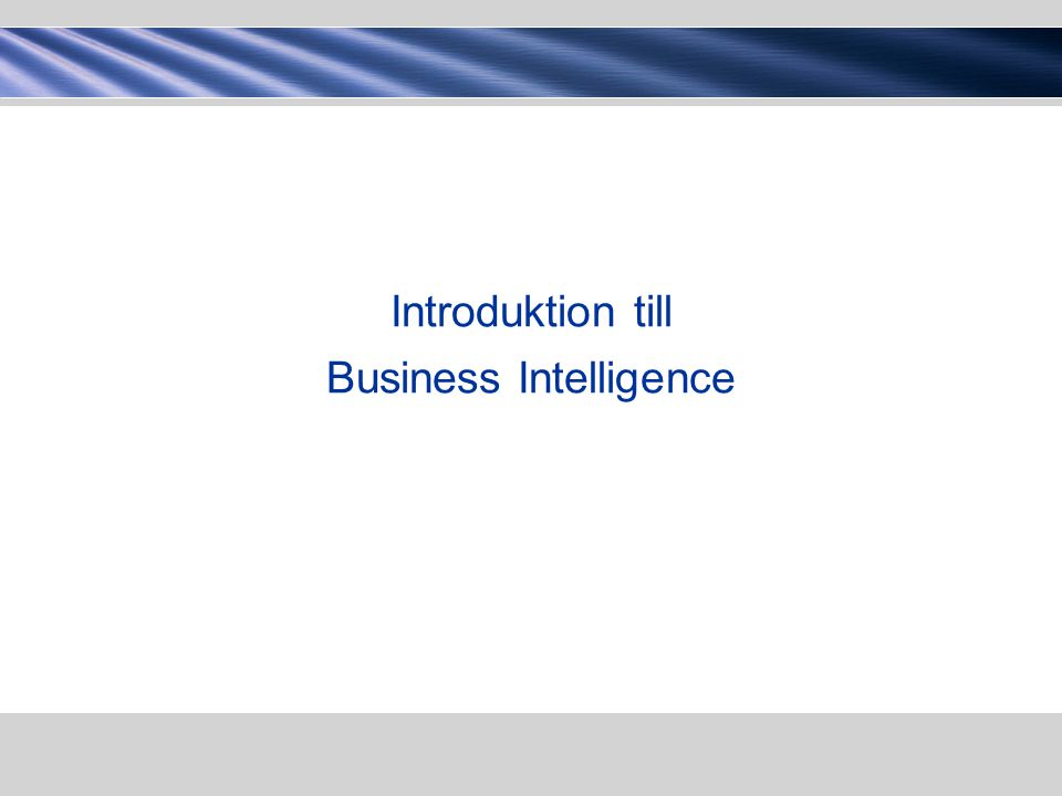 Introduktion till Business Intelligence