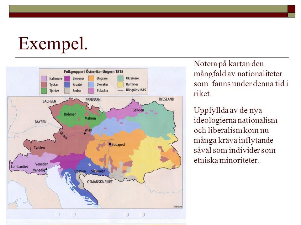 Exempel. Notera på kartan den mångfald av nationaliteter som fanns under denna tid i riket.