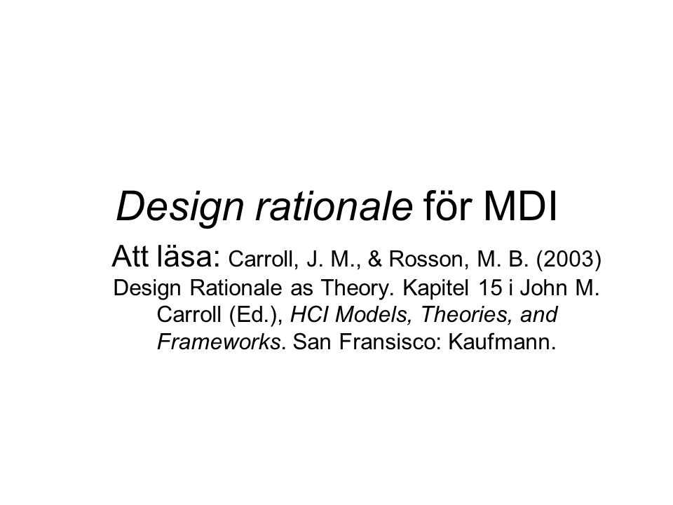 Design rationale för MDI