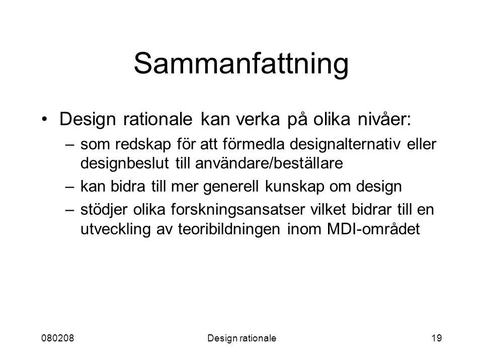 Sammanfattning Design rationale kan verka på olika nivåer: