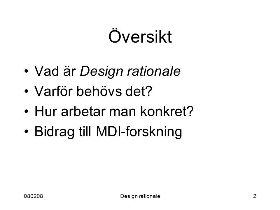 Översikt Vad är Design rationale Varför behövs det