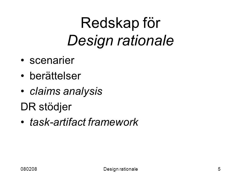 Redskap för Design rationale